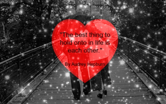 Quote - Best Thing In Life by Audrey Hepburn