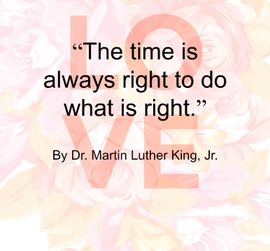 Quote - Do what is right by Dr. Martin Luther King
