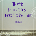Quote - Thoughts Become Things by Mike Dooley