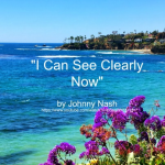 Song - I Can See Clearly Now by Johnny Nash