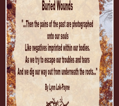 Quotes - Buried Wounds Poem by Lynn Lok-Payne