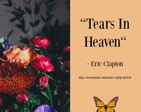 Song - Tears in Heaven by Eric Clapton