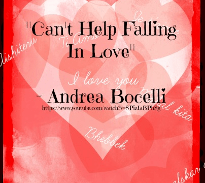 Songs - Can't Help Falling in Love by Andrea Bocelli