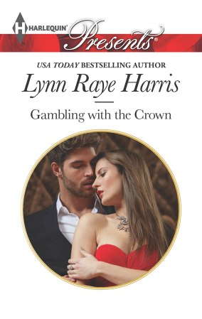 Gambling with the Crown | Lynn Raye Harris
