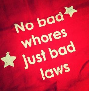 no bad whores just bad laws