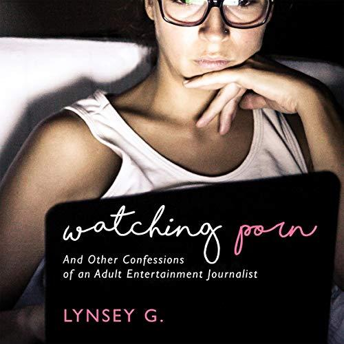 watching p0rn audiobook square image lynsey g