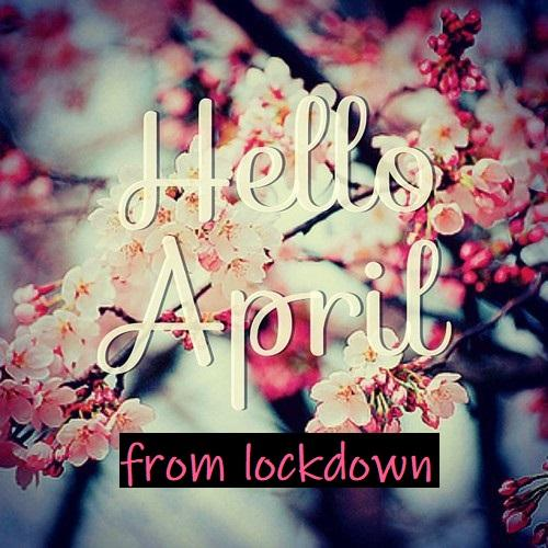 hello april from lockdown lynsey g