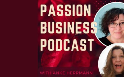 Passion Business podcast with Anke Herrmann