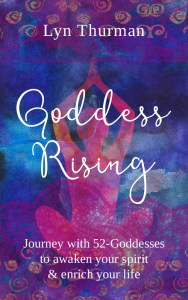 Goddess Rising by Lyn Thurman