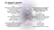 It doesn't matter - LYRICS - (c) Lyn V. Conary