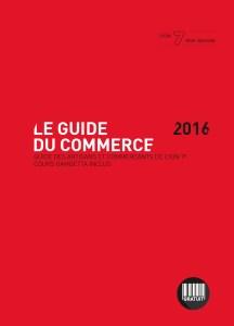 Guide du Commerce de Lyon 7e édition 2016