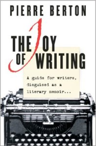 pierre burton the joy of writing