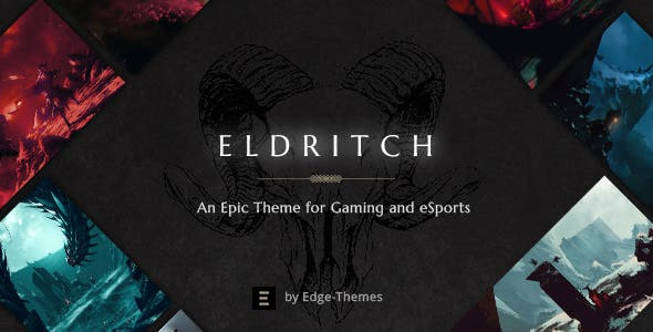 Eldritch - An Epic Theme for Gaming and eSports