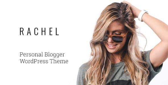 Rachel - Personal Blogger WordPress Theme
