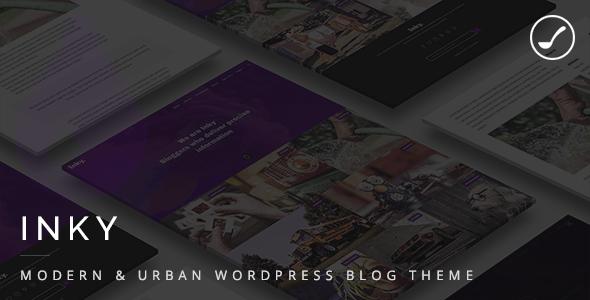 Inky - Modern & Urban WordPress Blog Theme