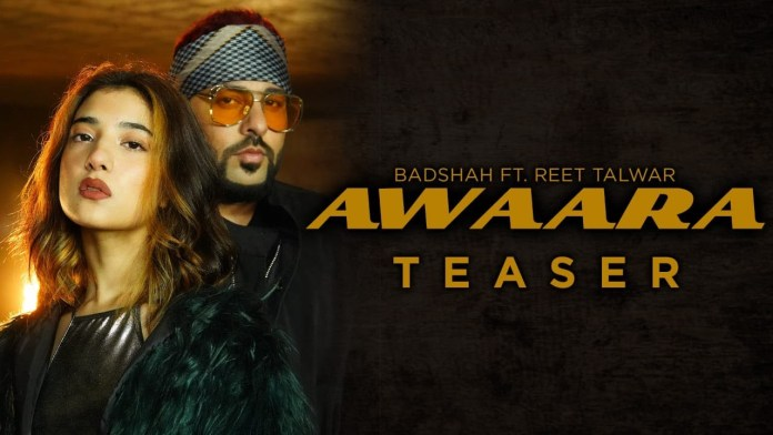AWAARA Lyrics - WhatsApp Status - BADSHAH FT REET TALWAR