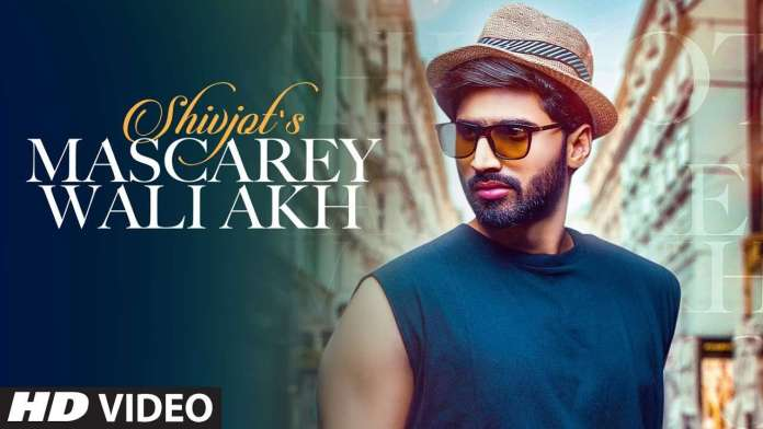Mascarey Wali Akh Lyrics - WhatsApp Status - Shivjot