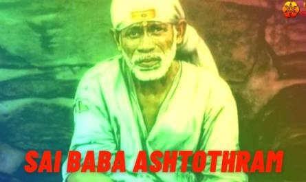Sai Baba Ashtothram lyrics in English with meaning, benefits, pdf and mp3 song