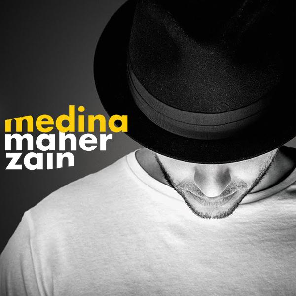 Maher Zain - Medina Lyrics   Song Lyrics