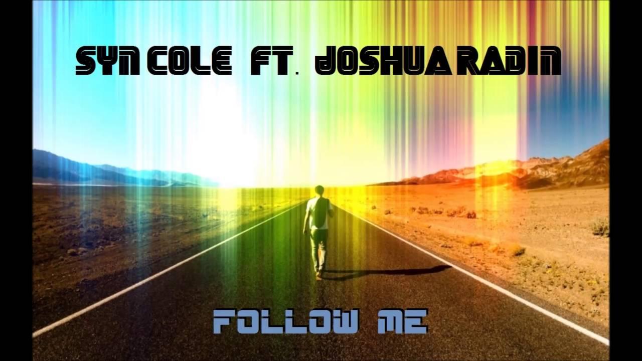 Syn Cole – Follow Me feat. Joshua Radin Lyrics