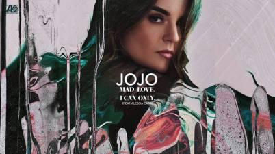 JoJo - I Can Only. Feat Alessia Cara Lyrics