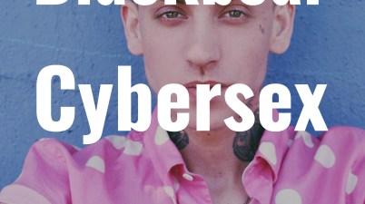 Blackbear – Cybersex Album Tracklist and Lyrics