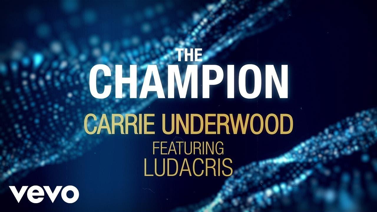Carrie Underwood – The Champion Lyrics