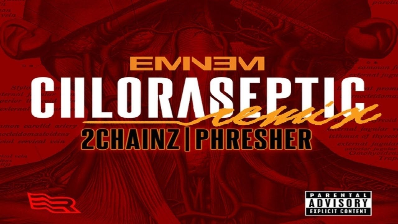 Eminem – Chloraseptic (feat. 2 Chainz & Phresher) – Remix Lyrics