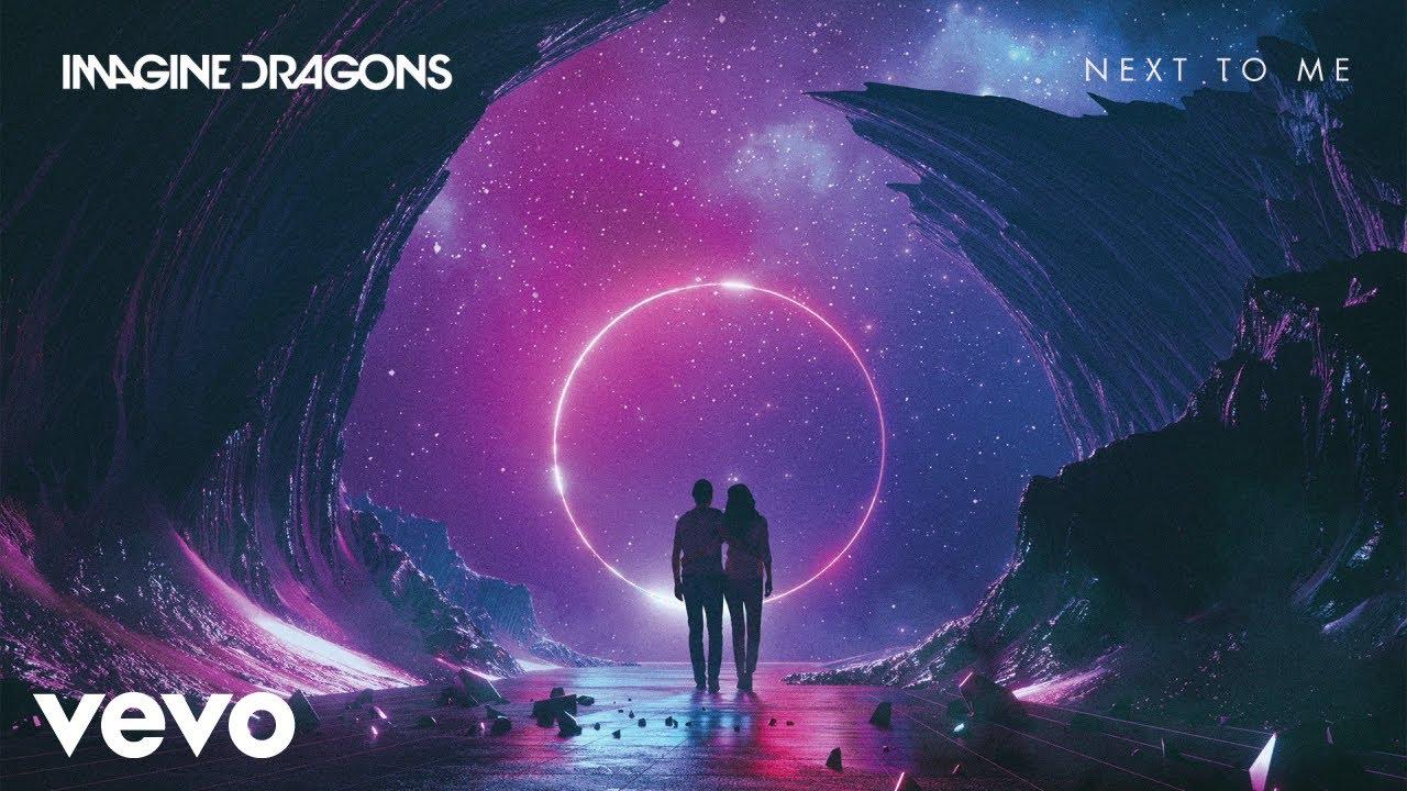 Imagine Dragons – Next To Me Lyrics