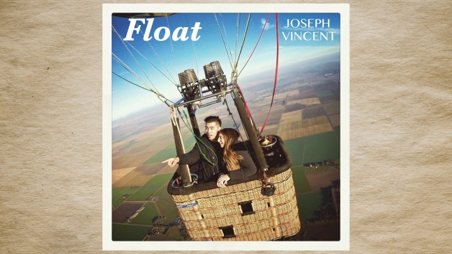 Joseph Vincent – Float Lyrics