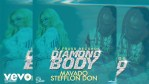 Mavado, Stefflon Don – Diamond Body Lyrics
