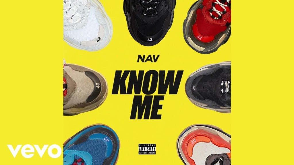 NAV – Know Me Lyrics