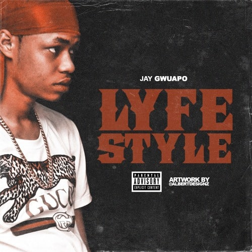 Jay Gwuapo - Lifestyle Lyrics