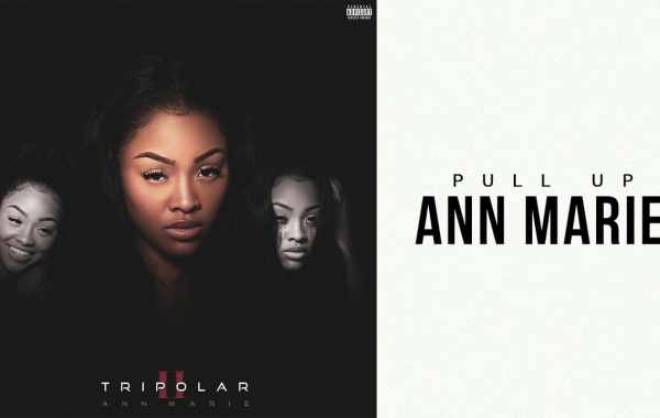 Ann Marie - Pull Up Lyrics