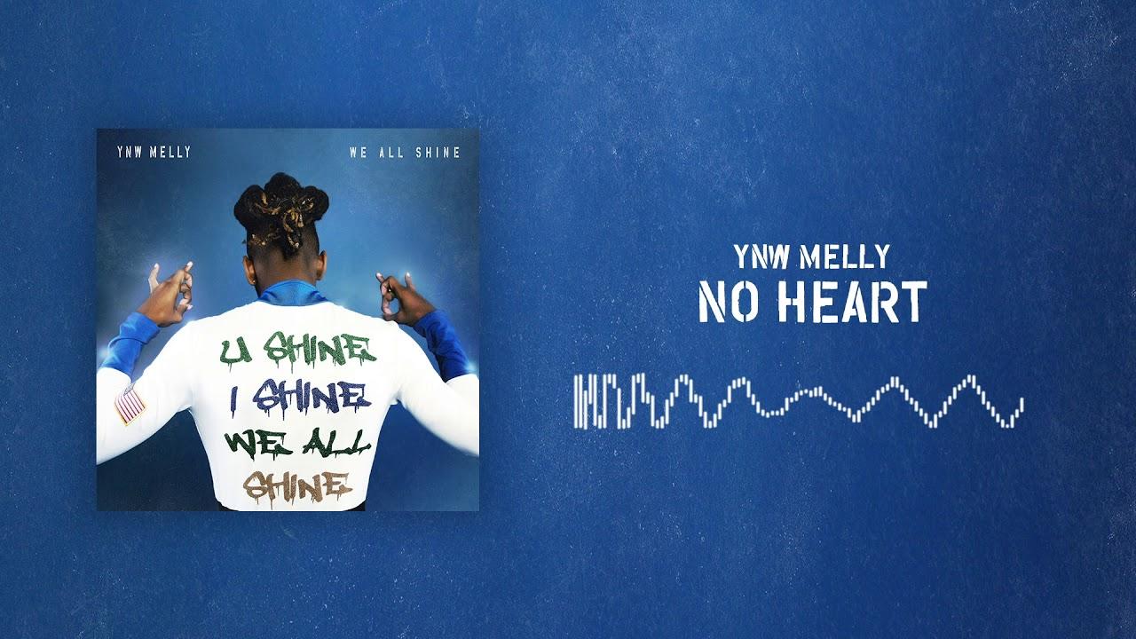 Ynw Melly - No Heart Lyrics | LyricsFa