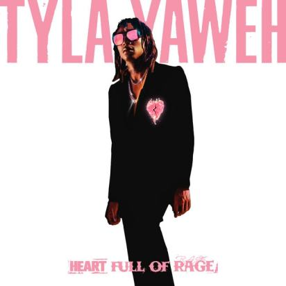 Tyla Yaweh - Heart Full of Rage (Album Lyrics)