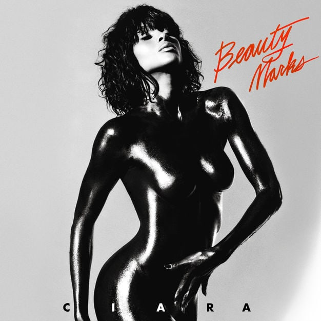 Ciara - Beauty Marks (Album Lyrics)