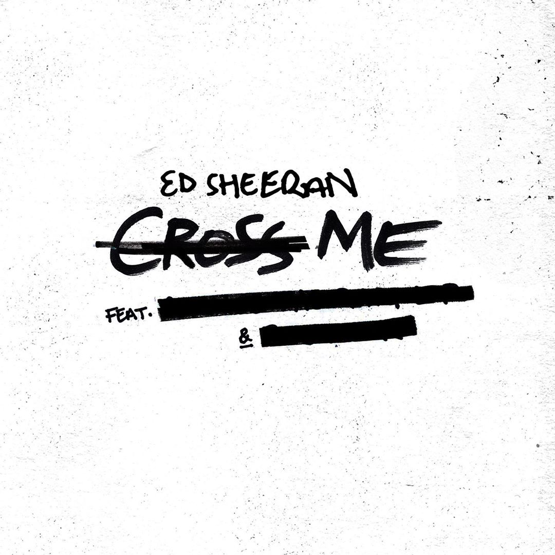 Ed Sheeran – Cross Me Lyrics | LyricsFa