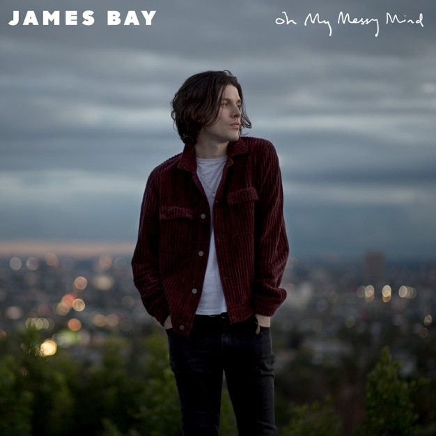 James Bay - Oh My Messy Mind Ep