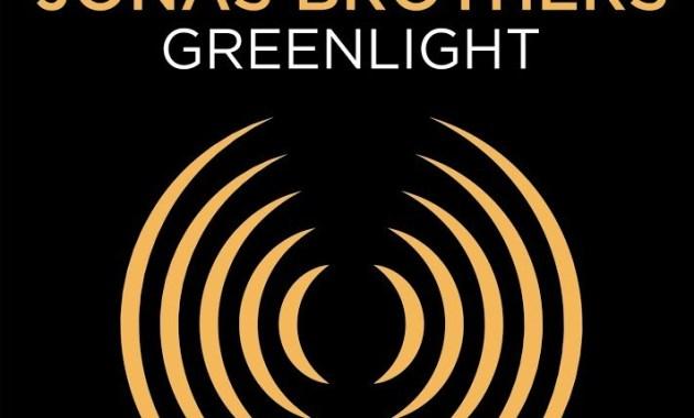 Jonas Brothers - Greenlight Lyrics