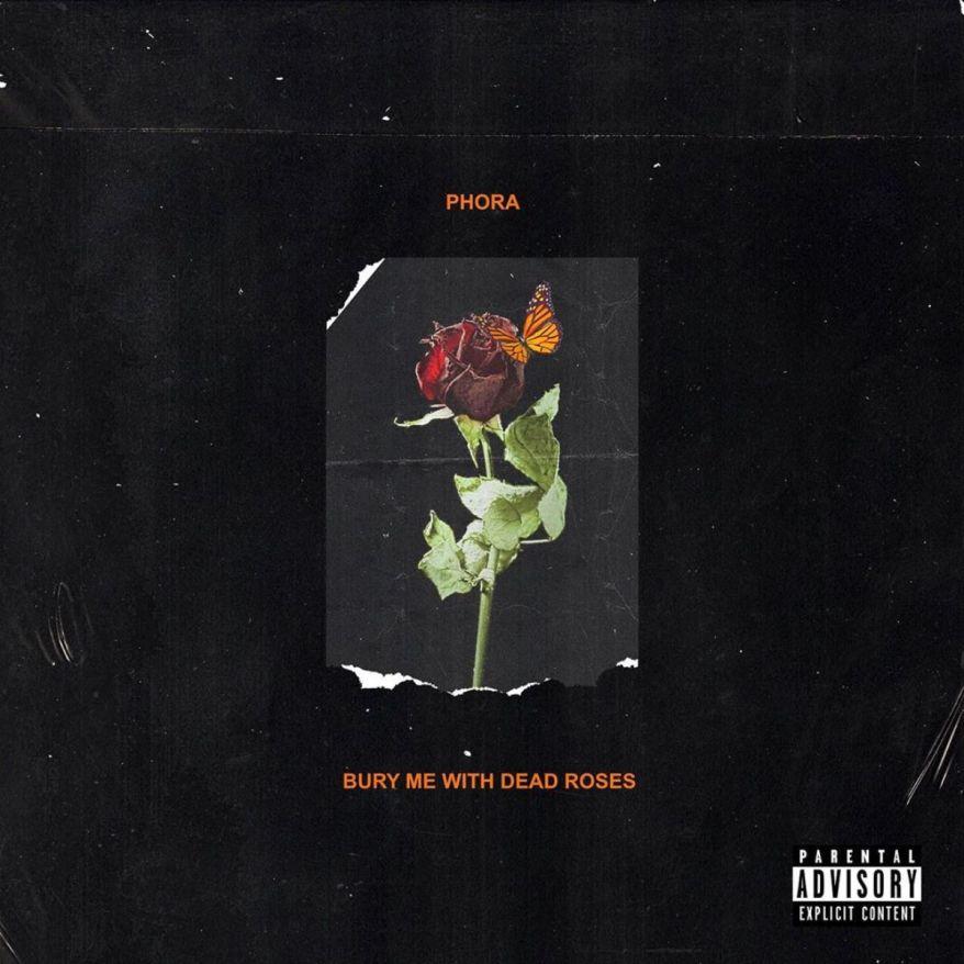 Phora - Bury Me With Dead Roses.jpg