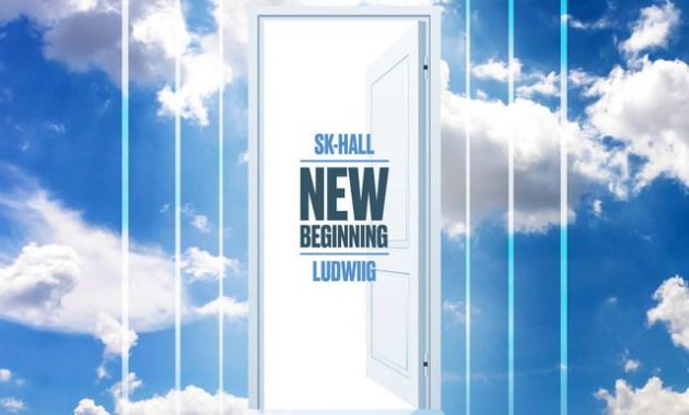 Sk-Hall & Ludwiig - New Beginning Lyrics