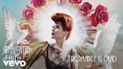 Paloma Faith - Romance Is Dead Lyrics