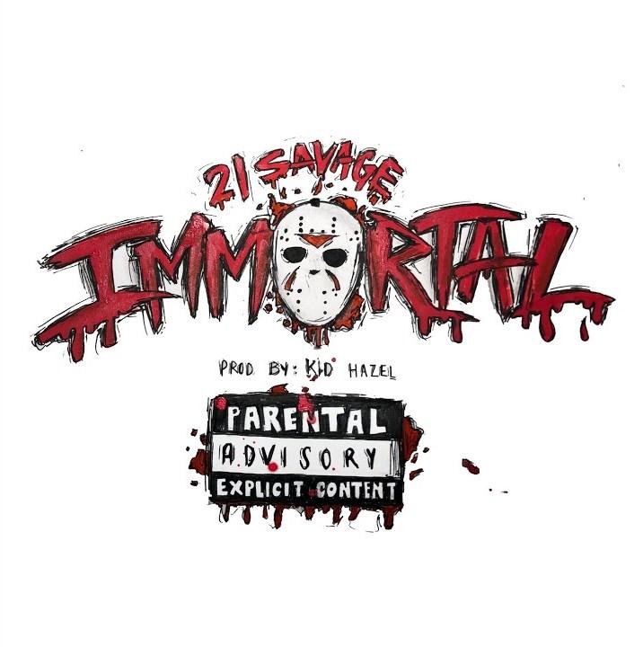 21 savage immortal lyrics lyricsfa com 21 savage immortal lyrics lyricsfa com