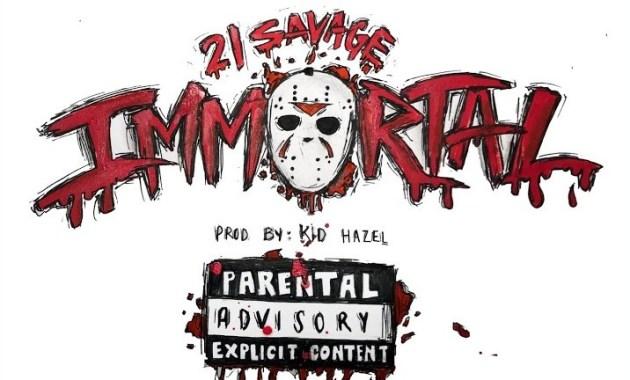 21 Savage - Immortal Lyrics