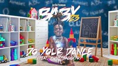 JayDaYoungan - Do Your Dance Lyrics