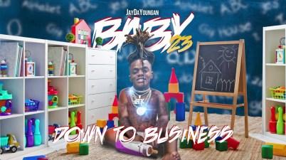 JayDaYoungan - Down To Business Lyrics