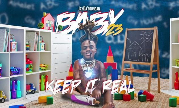 JayDaYoungan - Keep It Real Lyrics