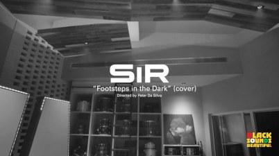 SiR - Footsteps In The Dark Lyrics
