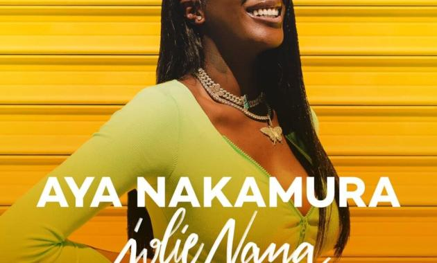 Aya Nakamura - Jolie nana Lyrics